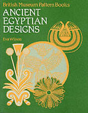 Ancient Egyptian Designs by Eva Wilson (Paperback, 1986)