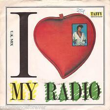 """TAFFY - I Love My Radio (UK Mix) (UK 2 Tk 1986 Ex-Jukebox 7"""" Single PS)"""