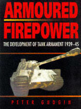 Armoured Firepower: The Development of Tank Armament 1939-45-ExLibrary