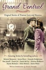 Grand Central (Original stories of postwar love and reunion). New Trade Paper.