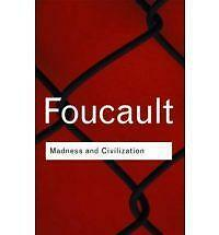 Madness and Civilization (Routledge Classics) by Foucault, Michel