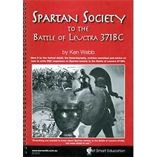 Spartan Society to the Battle of Leuctra 371BC YEAR 12 HSC