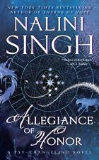 A Psy-Changeling Novel: Allegiance of Honor 15 by Nalini Singh (2016, Paperback)