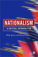Nationalism: A Critical Introduction by Spencer, Philip, Wollman, Howard
