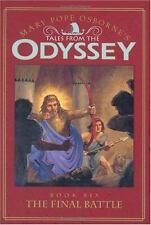 Tales from the Odyssey: The Final Battle - Book #6: Mary Pope Osborne'-ExLibrary