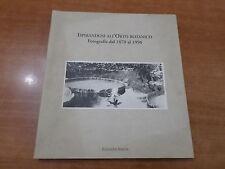 ISPIRANDOSI ALL'ORTO BOTANICO DI PALERMO Fotografie dal 1870 al 1996