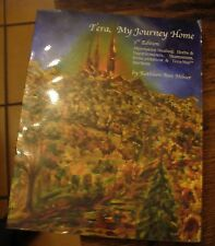 Tera My Journey Home Kathleen Ann Milner 3rd Edition 2004 Free US Shipping Rare