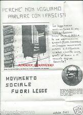 VOLANTINO FGCI LICEO CLASSICO PISA 1972 CONTRO APOLOGIA FASCISMO DI FUAN E MSI