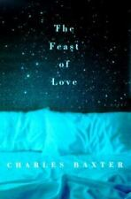 The Feast of Love: A Novel, Charles Baxter, New Book