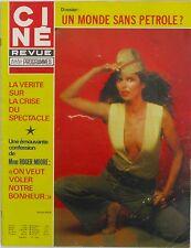 Ciné Revue n°29 - 1979 - Roger Moore - Barbara Bach - Claudia Cardinale -