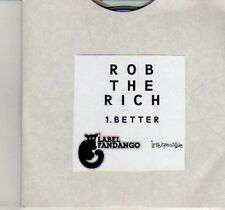 (DI301) Rob The Rich, Better - DJ CD