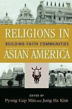 Critical Perspectives on Asian Pacific Americans: Religions in Asian America...