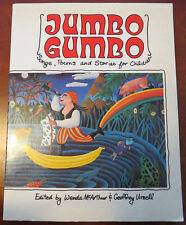 JUMBO GUMBO: SONGS, POEMS, AND STORIES FOR CHILDREN (1989, 1st Edition)