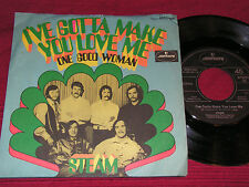 STEAM I've Gotta Make You Love Me & One Good Woman/German 60s SP MERCURY 6052004
