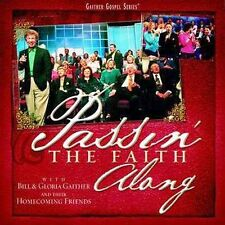 Bill Gaither PASSIN' THE FAITH ALONG w/ Gospel Music Homecoming Friends -New CD