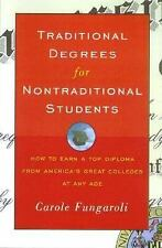 Traditional Degrees for Nontraditional Students: How to Earn a Top Diploma From