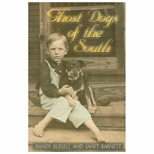 Ghost Dogs of the South by Randy Russell; Janet Barnett
