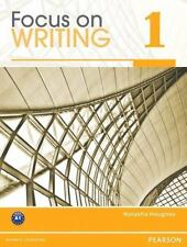 Focus on Writing 1 by Natasha Haugnes (2011, Paperback)