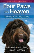 Four Paws from Heaven : Devotions for Dog Lovers by Connie Fleishauer, M. R....