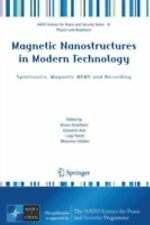 Magnetic Nanostructures in Modern Technology : Spintronics, Magnetic MEMS and...