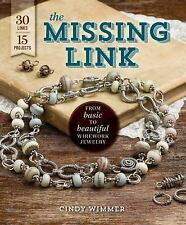 THE MISSING LINK (9781596687073) - CINDY WIMMER (PAPERBACK) NEW