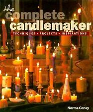 The Complete Candlemaker : Techniques, Projects and Inspirations by Norma J....