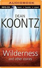 Wilderness and Other Stories by Dean Koontz (2014, MP3 CD, Unabridged)