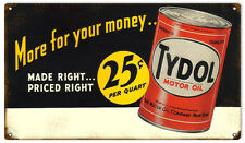 Reproduction Tydol Motor Oil 25 Cent Gas Station Sign