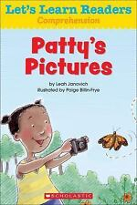 Let's Learn Readers: Let's Learn Readers: Patty's Pictures by Scholastic...