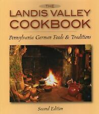 Landis Valley Cookbook, The: Pennsylvania German Foods & Traditions, , New Book