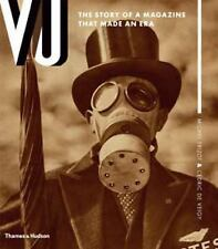 VU : The Story of a Magazine That Made an Era by Michel Frizot and Cedric de...