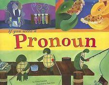 If You Were a Pronoun by Nancy Loewen (Paperback / softback, 2006)