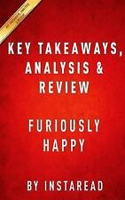 Furiously Happy : A Funny Book about Horrible Things by Jenny Lawson - Key...