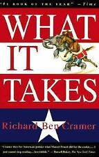 What It Takes : The Way to the White House by Richard Ben Cramer (1993,...