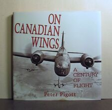 On Canadian Wings, A Century of Flight