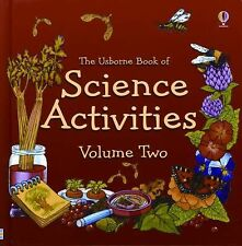 Usborne Book of Science Activities Vol. 2 by M. Unwin c2009, NEW Hardcover