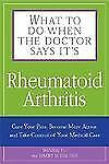 What to Do When the Doctor Says It's Rheumatoid Arthritis: Stop your P-ExLibrary