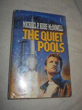 The Quiet Pools by Michael P. Kube-McDowell (1990, Hardcover, Book Club Edition)