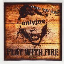 (GI610) Only Joe, Play With Fire - 2013 DJ CD