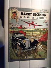 ALBUM BD   HARRY DICKSON  LA BANDE DE L'ARAIGNEE   1ere  EDITION
