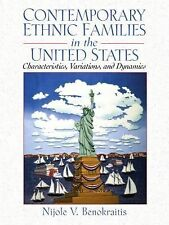 Contemporary Ethnic Families in the United States: Characteristics, Variations,