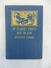 Anthony Euwer BY SCARLET TORCH AND BLADE Metropolitan Press, Oregon  1935