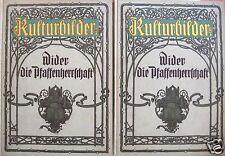 Rosenow, Emil; Kulturbilder - Wider die Pfaffenherrschaft, 2 Bände, um 1910