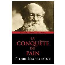 La Conqu�te du Pain by Pierre Kropotkine (2013, Paperback, Illustrated)