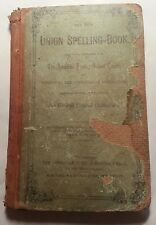 """The New Union Spelling-Book"" from the American Sunday-School Union Antique Book"