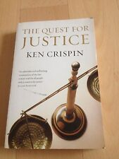KEN CRISPIN, THE QUEST FOR JUSTICE.
