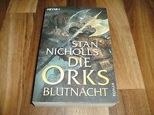 Stan Nicholls -- BLUTNACHT // Die ORKS  # 3 --- Paperback-Ausgabe 2009