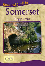 Drive and Stroll in Somerset by Roger Evans (Paperback, 2006)