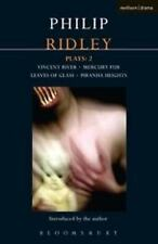 Ridley Plays: 2: Vincent River; Mercury Fur; Leaves of Glass; Piranha Heights