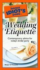 The Pocket Idiot's Guide to Wedding Etiquette - Good - Passante, Robyn S. - Pape
